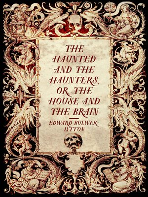 cover image of The Haunted and the Haunters, or, The House and the Brain