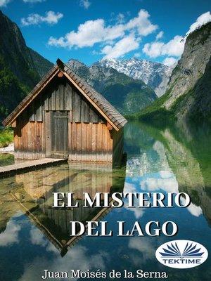cover image of El Misterio Del Lago