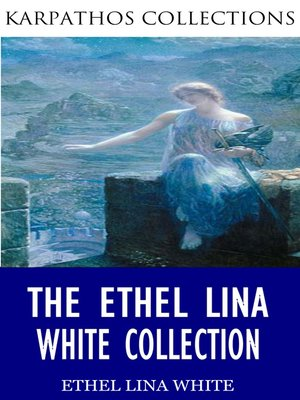 cover image of The Ethel Lina White Collection