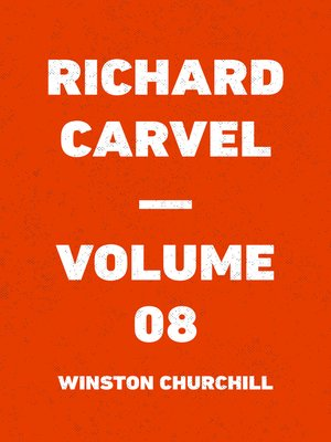 cover image of Richard Carvel — Volume 08