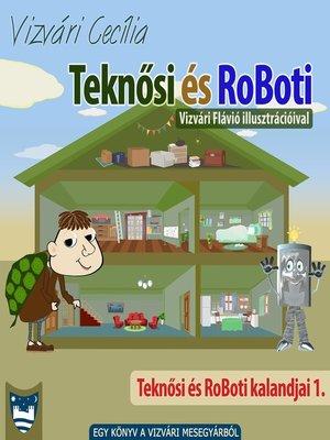 cover image of Teknősi és RoBoti
