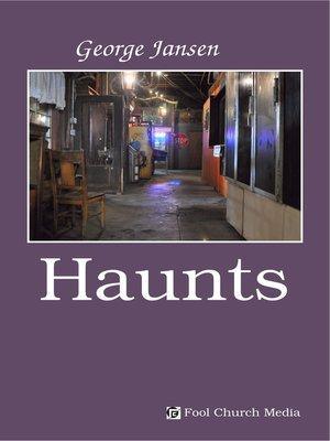cover image of Haunts