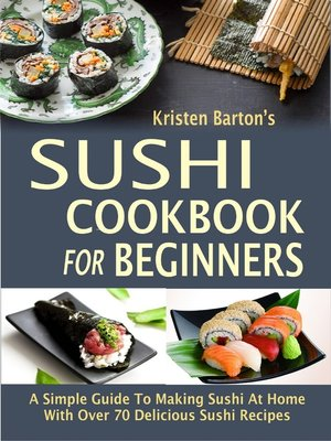 cover image of Sushi Cookbook For Beginners