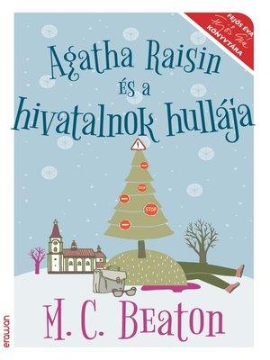 cover image of Agatha Raisin és a hivatalnok hullája