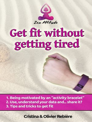 cover image of Get fit without getting tired