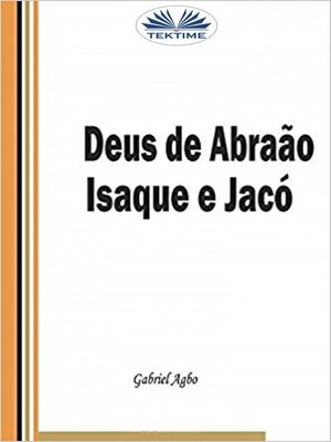 cover image of Deus De Abraão, Isaque E Jacó