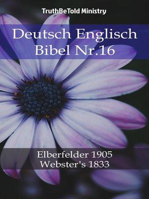 cover image of Deutsch Englisch Bibel Nr.16