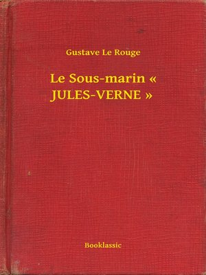 cover image of Le Sous-marin « JULES-VERNE »