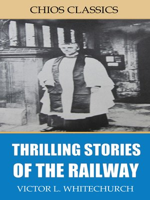 cover image of Thrilling Stories of the Railway