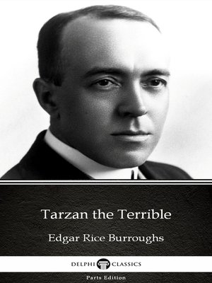 cover image of Tarzan the Terrible by Edgar Rice Burroughs--Delphi Classics (Illustrated)