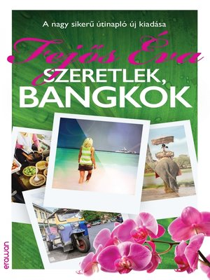 cover image of Szeretlek, Bangkok