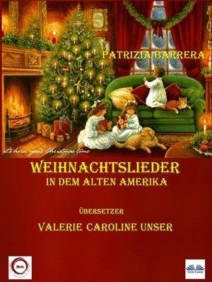cover image of Weihnachtslieder In Dem Alten Amerika