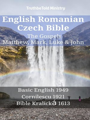 cover image of English Romanian Czech Bible--The Gospels--Matthew, Mark, Luke & John