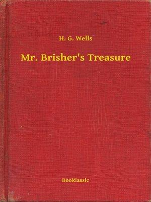 cover image of Mr. Brisher's Treasure