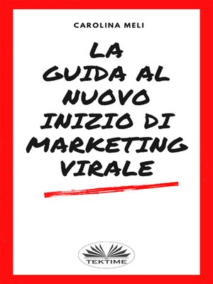 cover image of La Guida Al Nuovo Inizio Di Marketing Virale