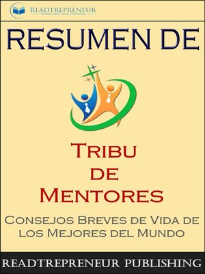 "cover image of Resumen De ""Tribu De Mentores"""