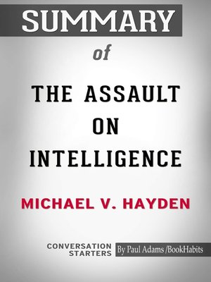 cover image of Summary of The Assault on Intelligence