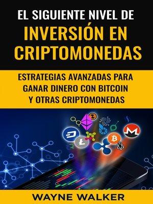 cover image of El Siguiente Nivel De Inversión En Criptomonedas