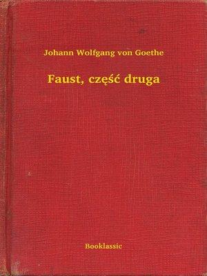 cover image of Faust, część druga