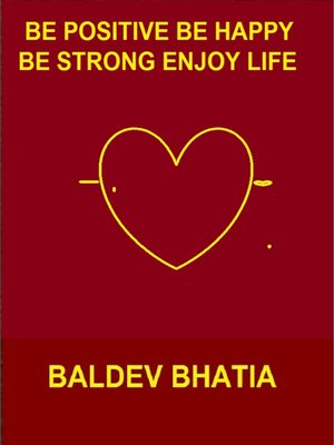 cover image of Be Positive Be Happy Be Strong Enjoy Life