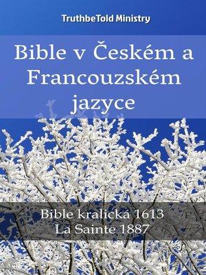 cover image of Bible v Českém a Francouzském jazyce