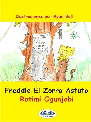 cover image of Freddie El Zorro Astuto