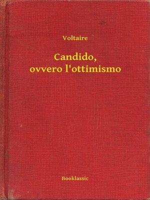 cover image of Candido, ovvero l'ottimismo