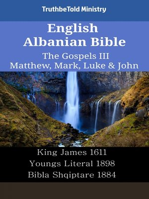 cover image of English Albanian Bible - The Gospels III - Matthew, Mark, Luke & John