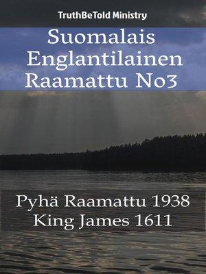 cover image of Suomalais Englantilainen Raamattu No3