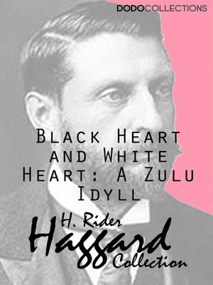 cover image of Black Heart and White Heart: A Zulu Idyll