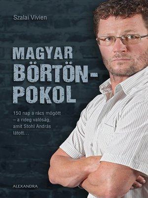 cover image of Magyar börtönpokol