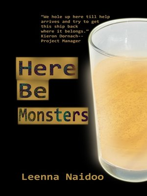 cover image of Here Be Monsters