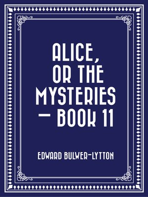 cover image of Alice, or the Mysteries — Book 11