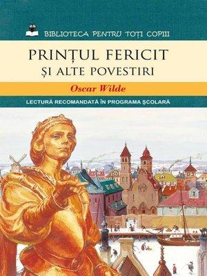 cover image of Prințul fericit și alte povestiri
