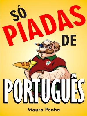 cover image of Só piadas de português