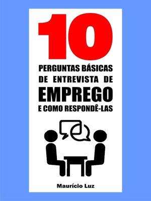 cover image of 10 Perguntas básicas de entrevista de emprego e como respondê-las