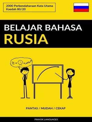 cover image of Belajar Bahasa Rusia--Pantas / Mudah / Cekap