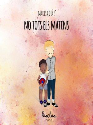 cover image of No tots els matins