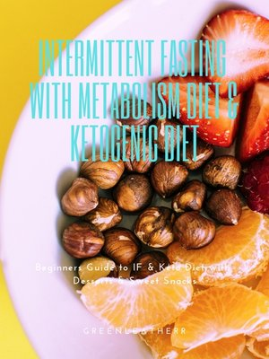 cover image of Intermittent Fasting With Metabolism Diet & Ketogenic Diet