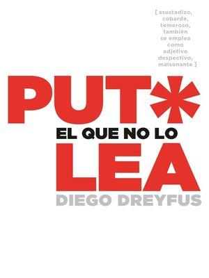 cover image of Put* el que no lo lea
