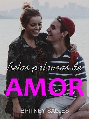 cover image of Belas palavras de amor