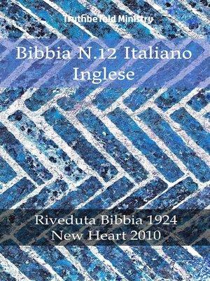 cover image of Bibbia N.12 Italiano Inglese