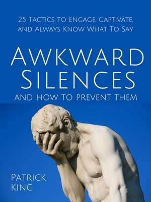 cover image of Awkward Silences and How to Prevent Them