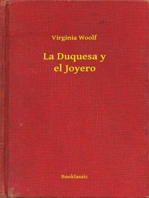 cover image of La Duquesa y el Joyero