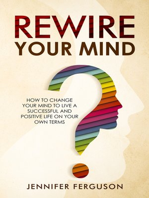 cover image of Rewire Your Mind