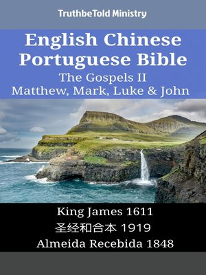 cover image of English Chinese Portuguese Bible - The Gospels II - Matthew, Mark, Luke & John