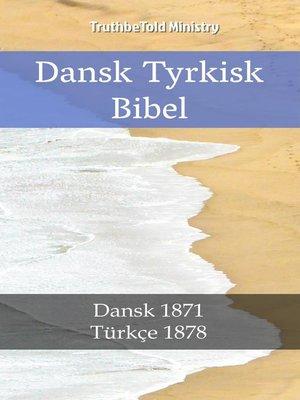cover image of Dansk Tyrkisk Bibel