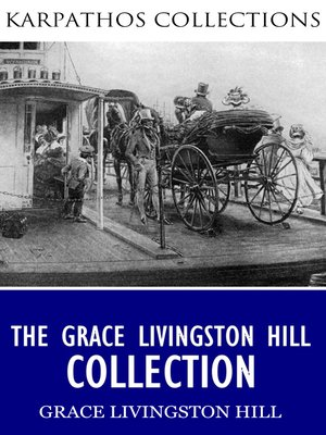 cover image of The Grace Livingston Hill Collection