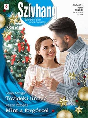cover image of Tóvidéki ünnep; Mint a forgószél (Futótűz-sziget 6.)