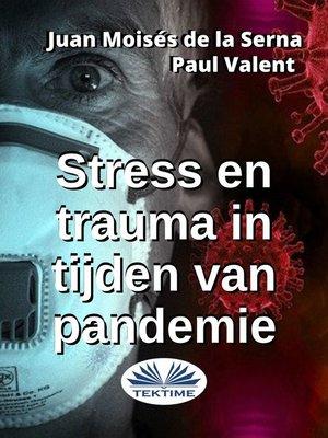 cover image of Stress En Trauma In Tijden Van Pandemie